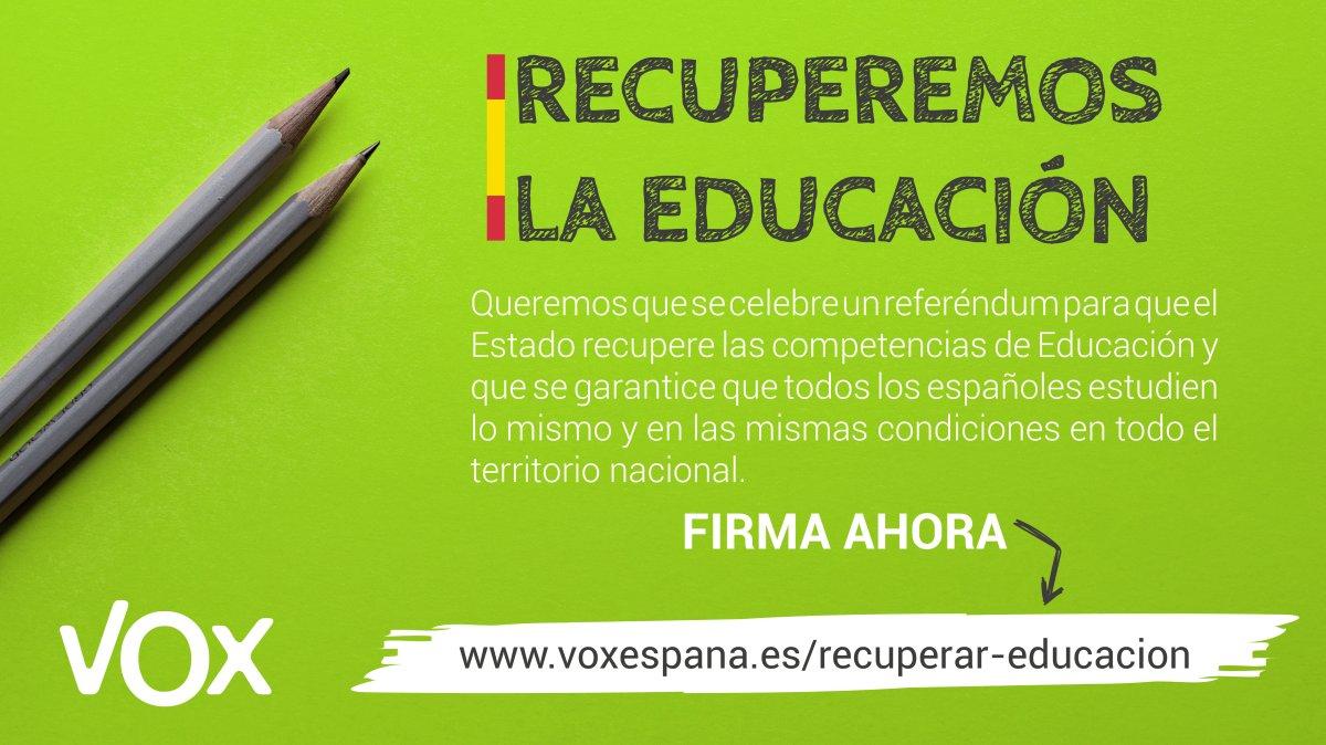 VOX inicia una campaña para recoger 50.000 firmas con el fin de iniciar el trámite que solicite un referéndum para que el Estado recupere las competencias de Educación y no se produzcan situaciones como la discriminación del idioma de todos en Cataluña