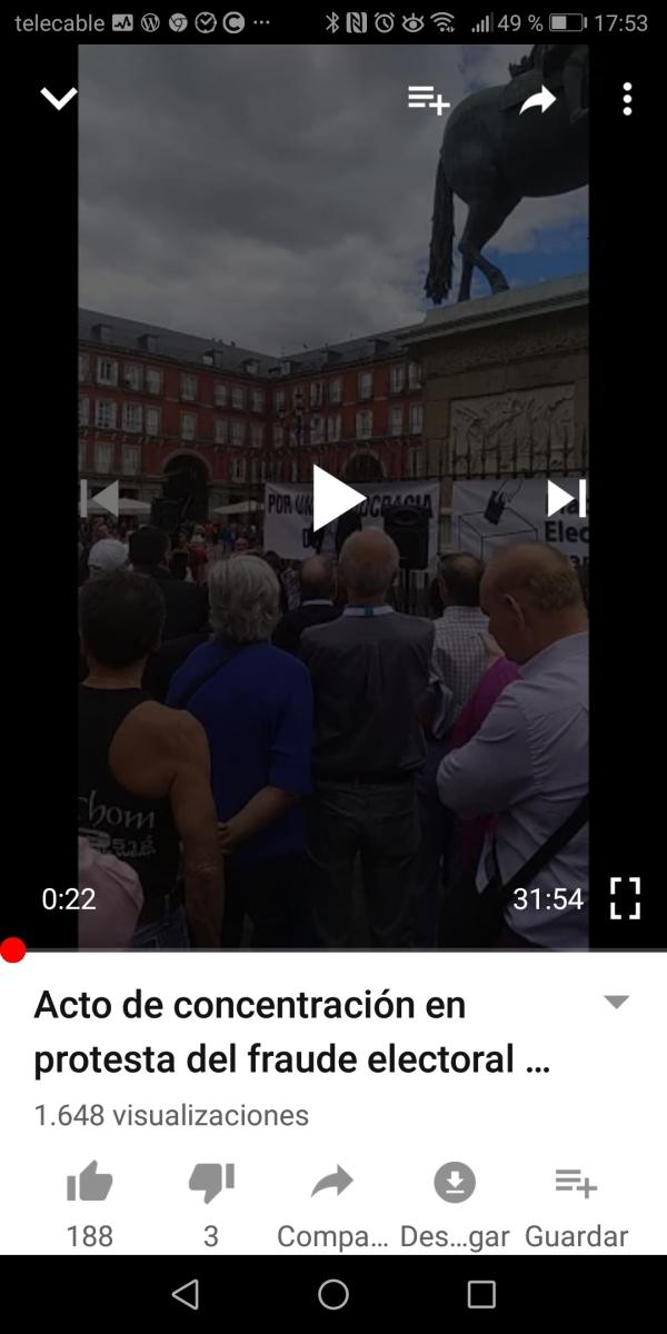 """La alucinante vivencia de un apoderado de VOX el 28A - Ver """"Acto de concentración en protesta del fraude electoral del 28-A (4ª Parte)"""" en YouTube"""