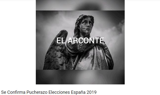d0e4d01fbb1f Se Confirma Pucherazo Elecciones España 2019 (VÍDEO EL ARCONTE) – Medios y  partidos políticos lo ocultan – Astur Galicia Noticias