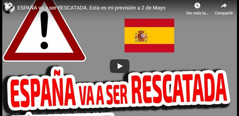 AL 99,9% DE PROBABILIDAD… ESPAÑA VA A SER RESCATADA (Vídeo) – ¡Y ...